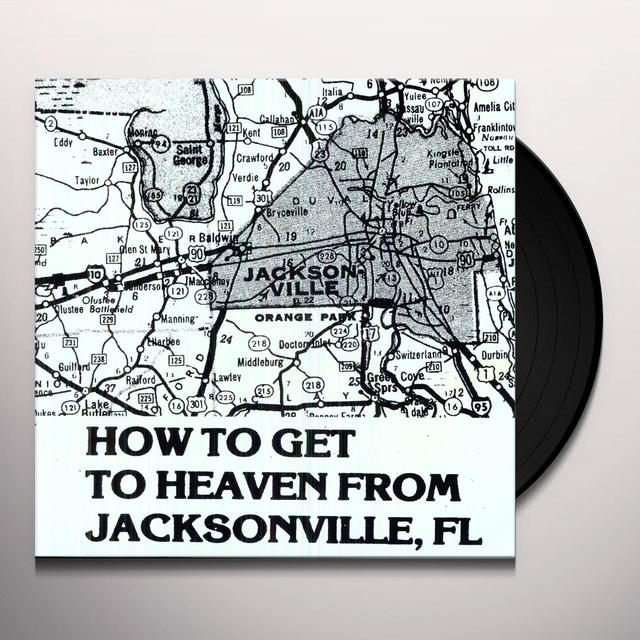 Gospel Music HOW TO GET TO HEAVEN FROM JACKSONVILLE FL Vinyl Record