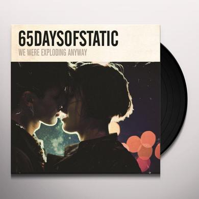 65Daysofstatic WE WERE EXPLODING ANYWAY Vinyl Record