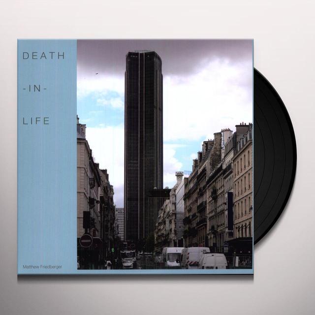 Matthew Friedberger DEATH-IN-LIFE Vinyl Record