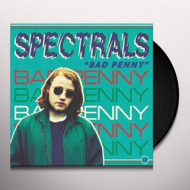 Spectrals BAD PENNY Vinyl Record