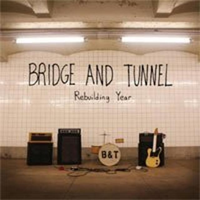 Bridge & Tunnel REBUILDING YEAR Vinyl Record