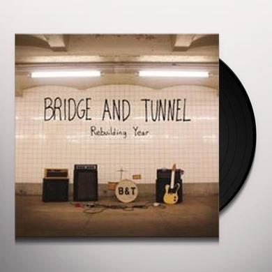 Bridge & Tunnel REBUILDING YEAR Vinyl Record