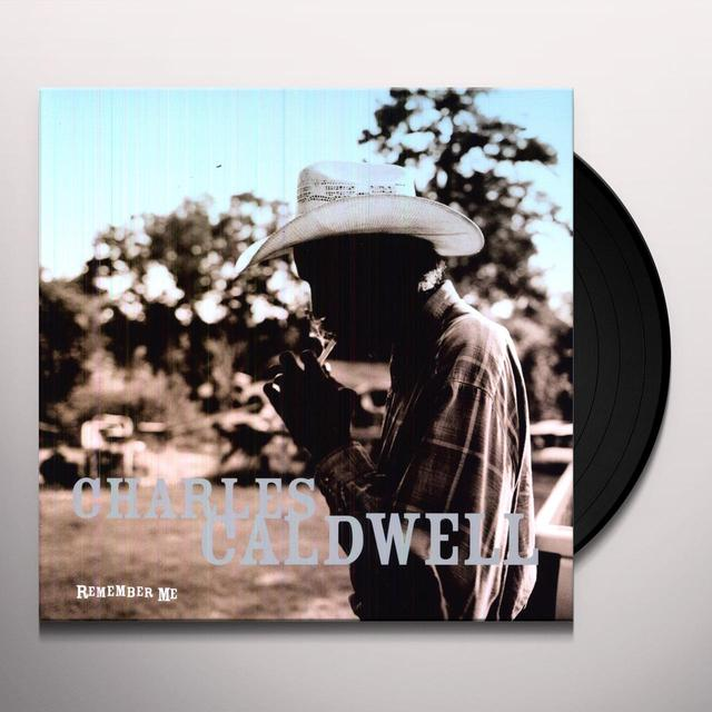 Charles Caldwell REMEMBER ME Vinyl Record