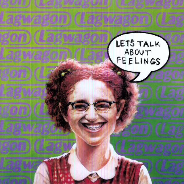 Lagwagon LET'S TALK ABOUT FEELINGS Vinyl Record