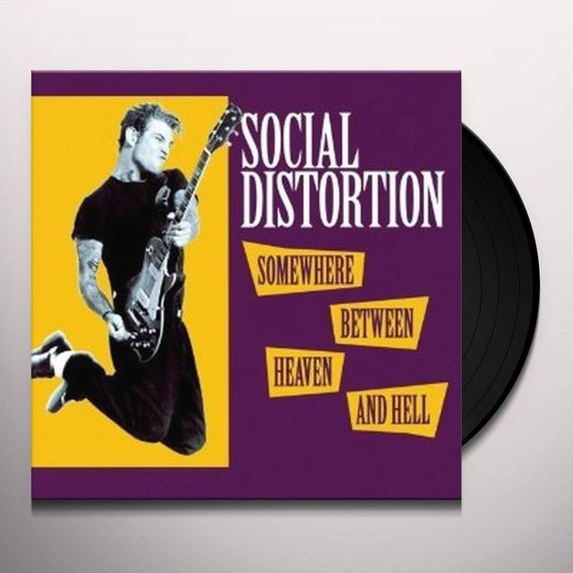 Social Distortion SOMEWHERE BETWEEN HEAVEN AND HELL Vinyl Record
