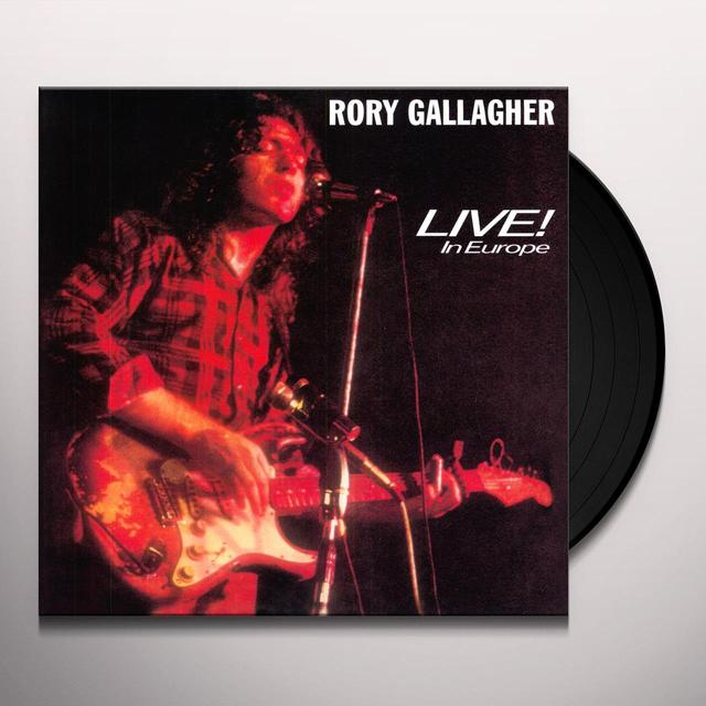 Rory Gallagher LIVE IN EUROPE Vinyl Record - 180 Gram Pressing