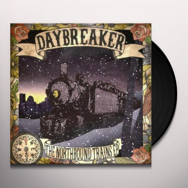 Daybreaker NORTHBOUND TRAINS (EP) Vinyl Record