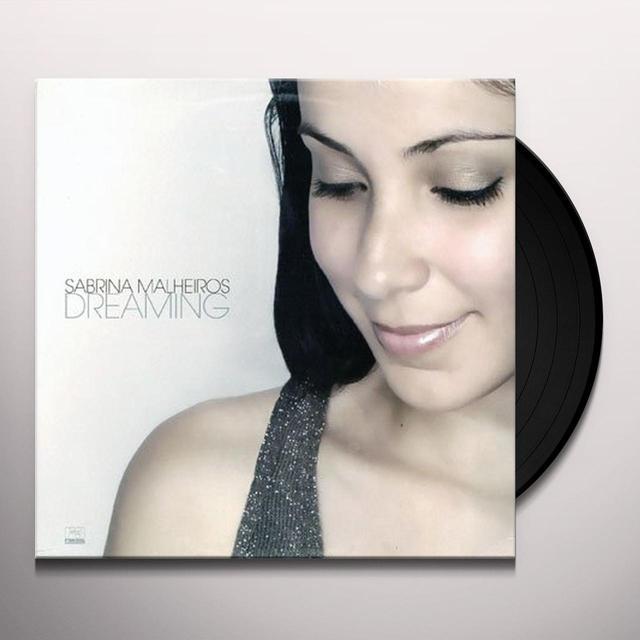 Sabrina Malheiros DREAMING Vinyl Record - 180 Gram Pressing
