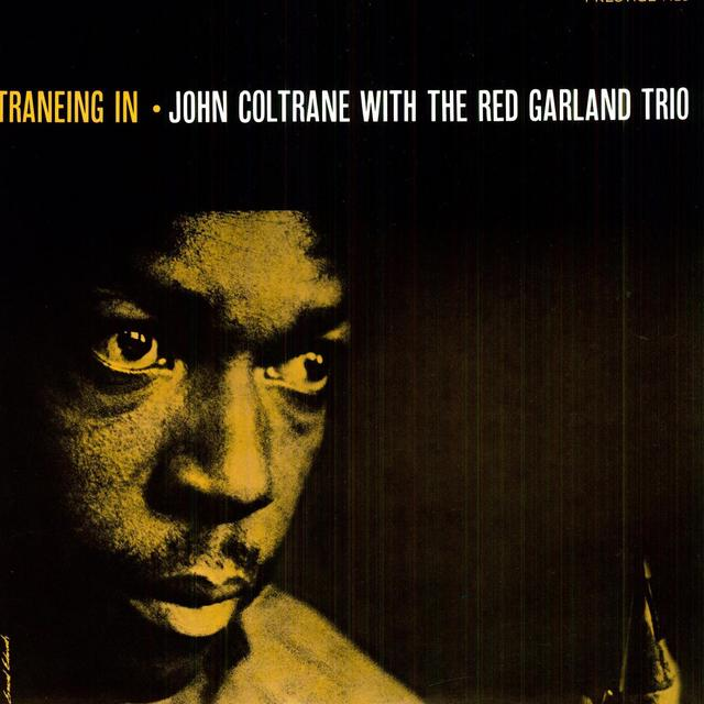 John / Red Garland Trio Coltrane TRANEING IN Vinyl Record