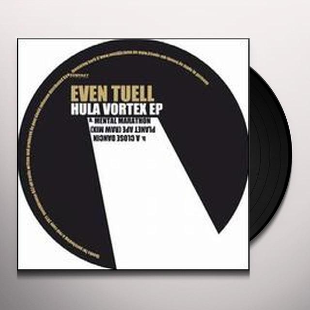 Even Tuell HULA VORTEX (EP) Vinyl Record
