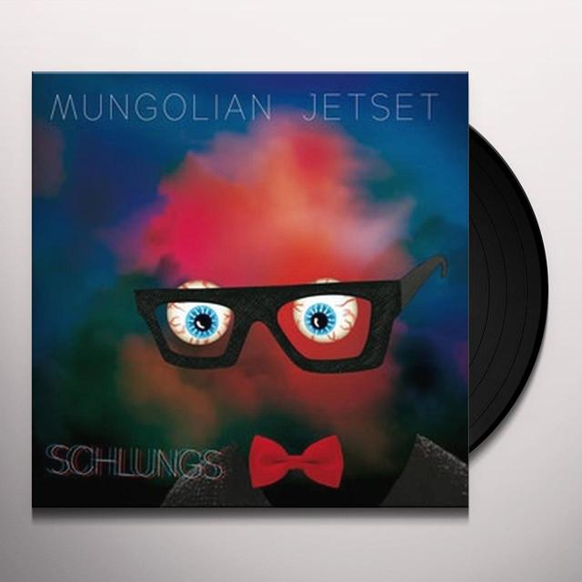 Mungolian Jetset SCHLUNGS Vinyl Record