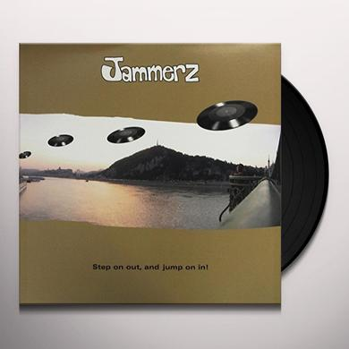 Jammerz STEP ON OUT & JUMP ON IN Vinyl Record