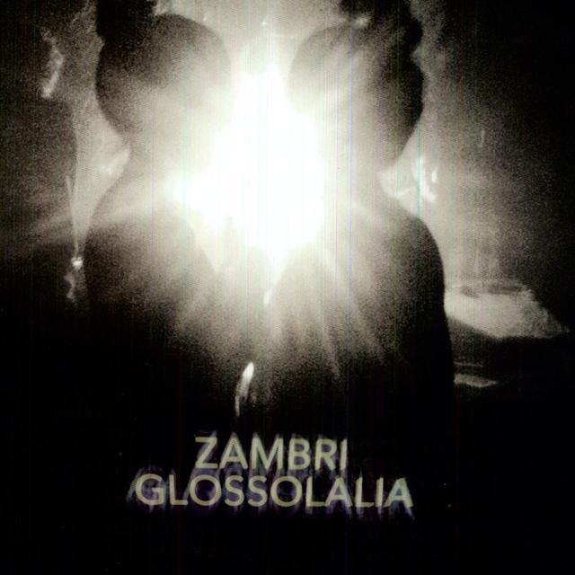 Zambri GLOSSOLALIA Vinyl Record