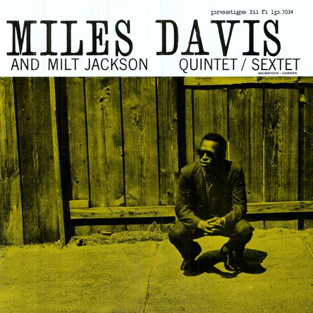 Miles Davis / Milt Jackson QUINTET / SEXTET Vinyl Record