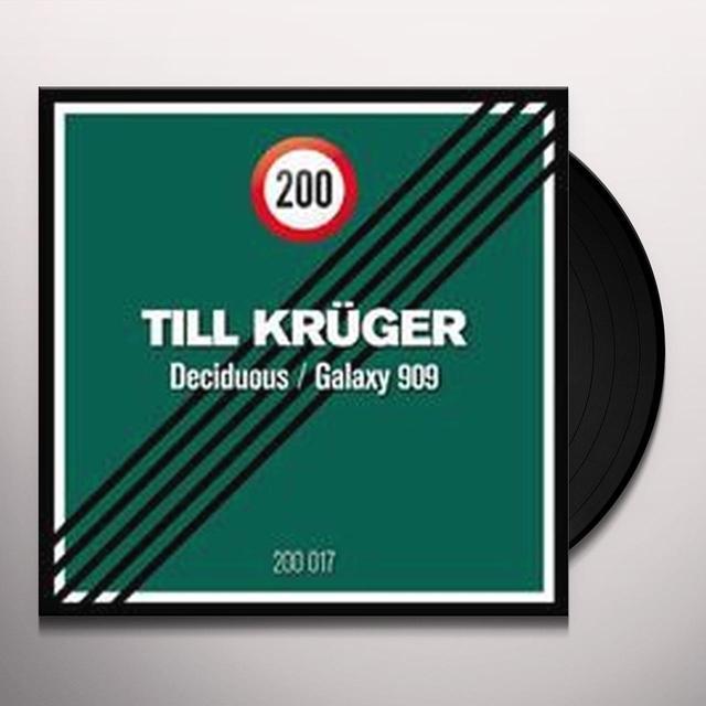 Till Kruger DECIDUOUS / GALAXY 909 Vinyl Record