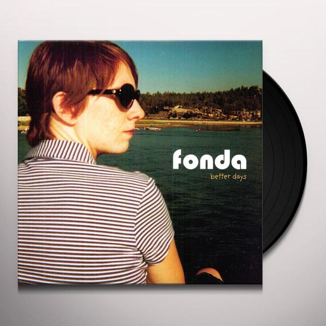 Fonda BETTER DAYS (EP) Vinyl Record - Digital Download Included