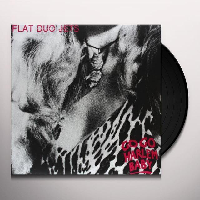Flat Duo Jets GO GO HARLEM BABY Vinyl Record - Reissue