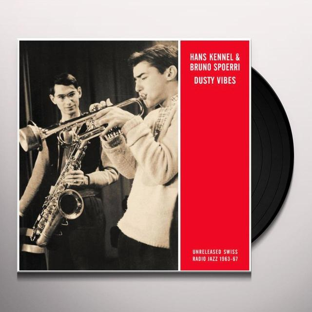 Hans Kennel / Bruno Spoerri DUSTY VIBES Vinyl Record