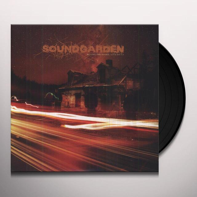 Soundgarden BEFORE THE DOORS: LIVE ON I-5 SOUNDCHECKS (BOX) Vinyl Record