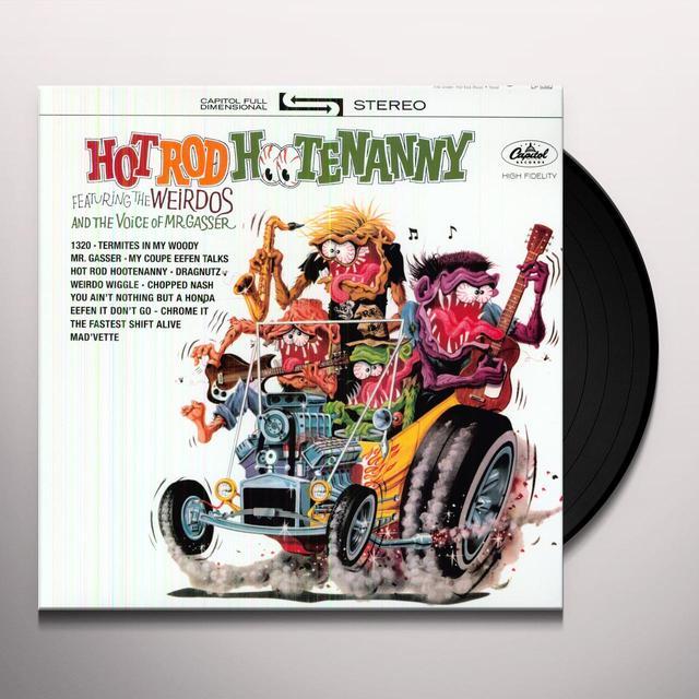 Mr Gasser & The Weirdos HOT ROD HOOTENENANNY Vinyl Record