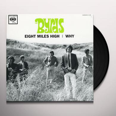 Byrds EIGHT MILES HIGH / WHY Vinyl Record