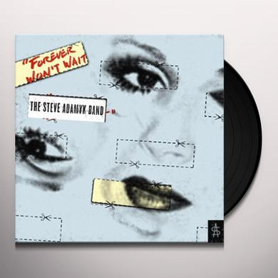The Steve Adamyk Band FOREVER WON'T WAIT Vinyl Record