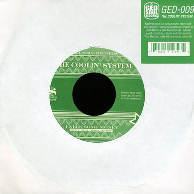 Coolin' System I NEED SOME MONEY / TO BE NAMED LATER Vinyl Record