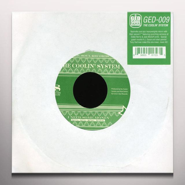 Coolin' System I NEED SOME MONEY / TO BE NAMED LATER Vinyl Record - Colored Vinyl, Limited Edition