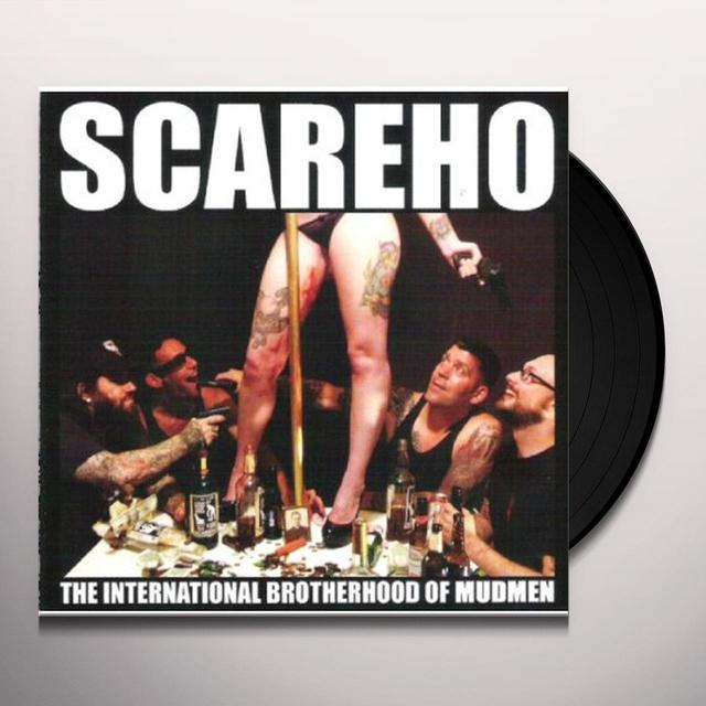 Scareho INTERNATIONAL BROTHERHOOD OF MUDMEN Vinyl Record
