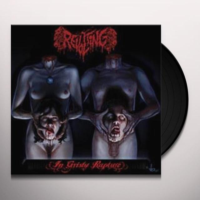 Revolting GRISLY RAPTURE Vinyl Record