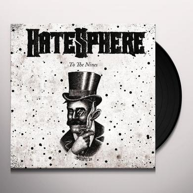 Hatesphere TO THE NINES Vinyl Record