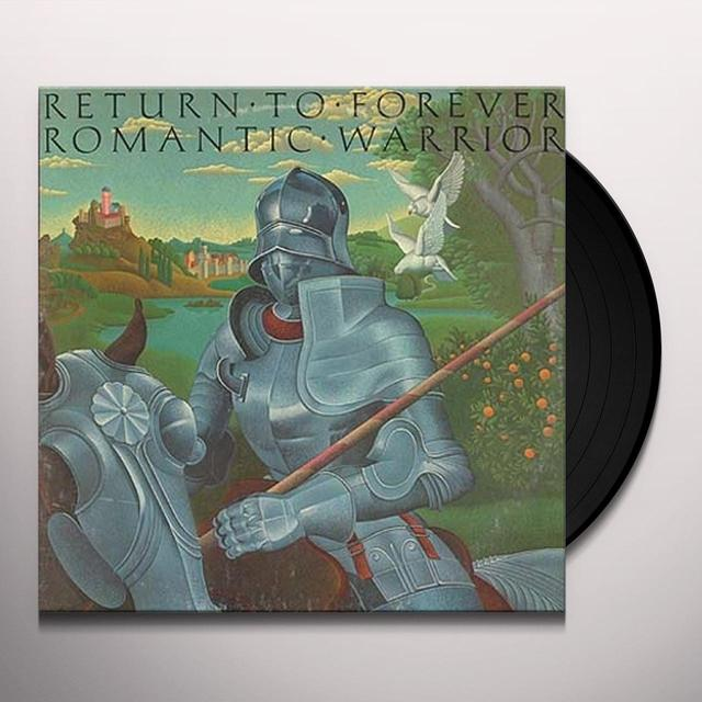 Return To Forever ROMANTIC WARRIOR Vinyl Record
