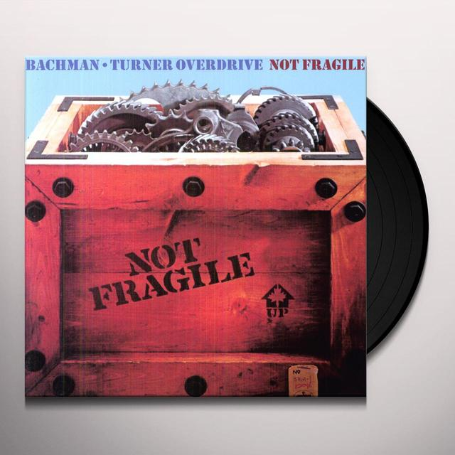 Bto ( Bachman-Turner Overdrive ) NOT FRAGILE Vinyl Record