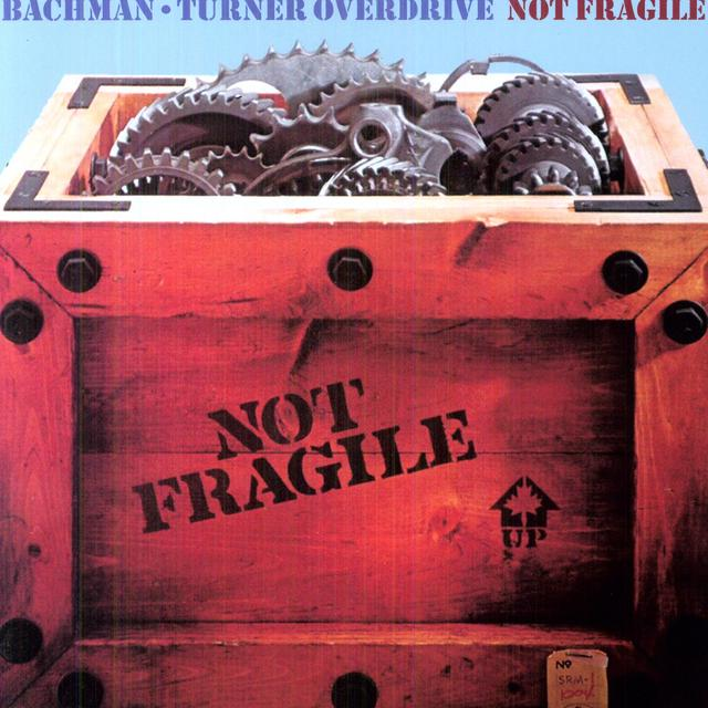 Bto ( Bachman-Turner Overdrive ) NOT FRAGILE Vinyl Record - Holland Import