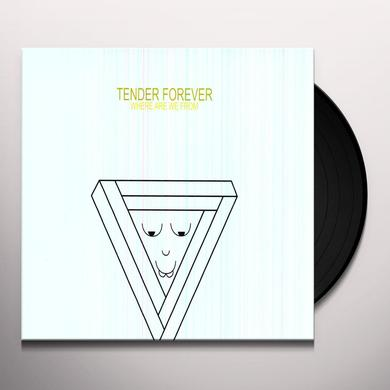 Tender Forever WHERE ARE WE FROM Vinyl Record
