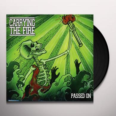 Carrying The Fire PASSED ON Vinyl Record