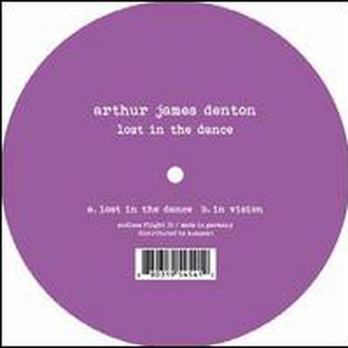 Arthur James Denton LOST IN THE DANCE Vinyl Record