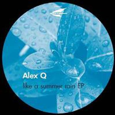 Alex Q LIKE A SUMMER RAIN Vinyl Record