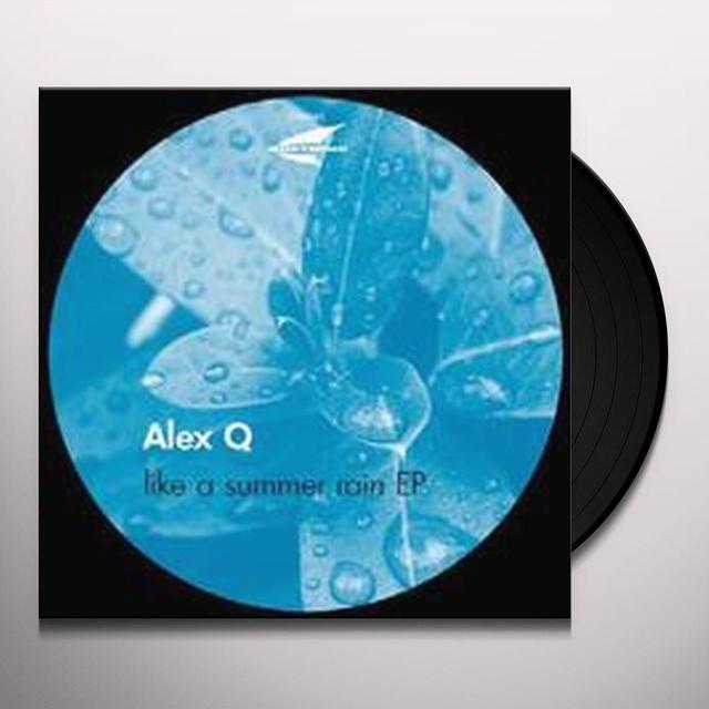 Alex Q LIKE A SUMMER RAIN Vinyl Record