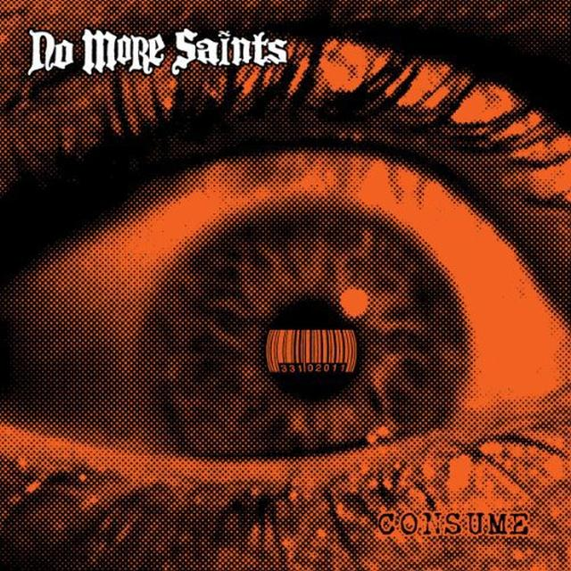 No More Saints CONSUME Vinyl Record