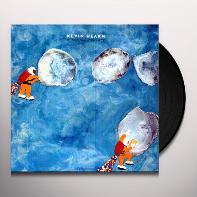 Kevin Hearn CLOUD MAINTENANCE Vinyl Record