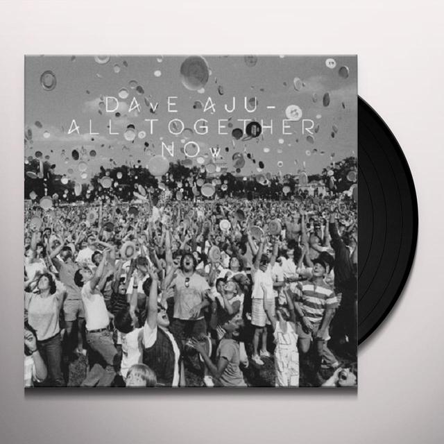 Dave Aju ALL TOGETHER NOW (EP) Vinyl Record