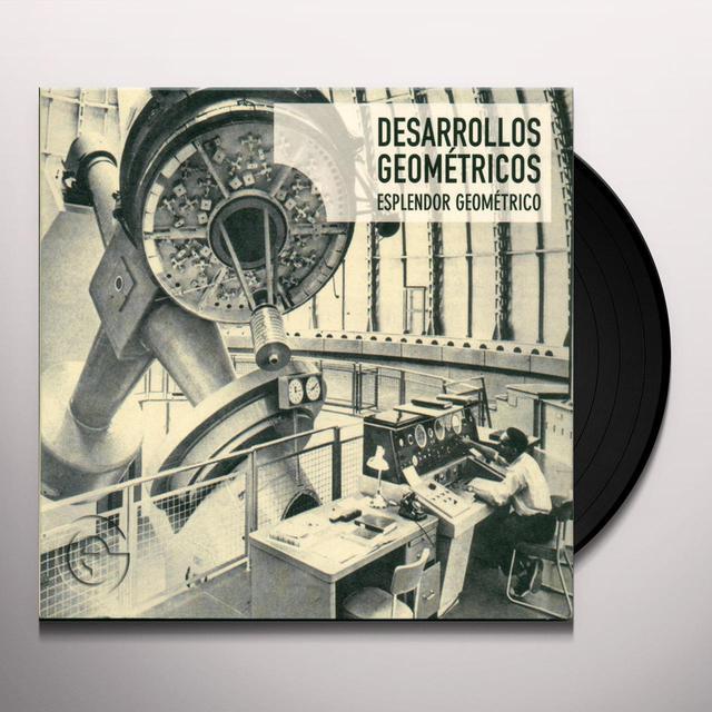 Esplendor Geométrico DESARROLLOS GEOMETRICOS Vinyl Record