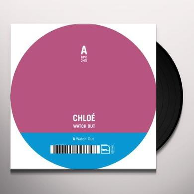 Chloe WATCH OUT Vinyl Record