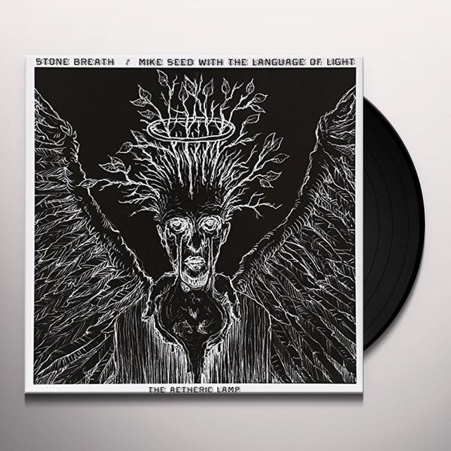 Mike Stone Breath / Seed & Language Of Light AETHERIC LAMP - SPLIT Vinyl Record