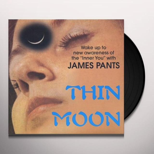 James Pants THIN MOON / CHIP IN THE HAND Vinyl Record