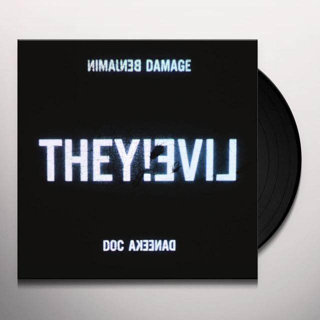 Benjamin Damage / Doc Daneeka THEY LIVE Vinyl Record