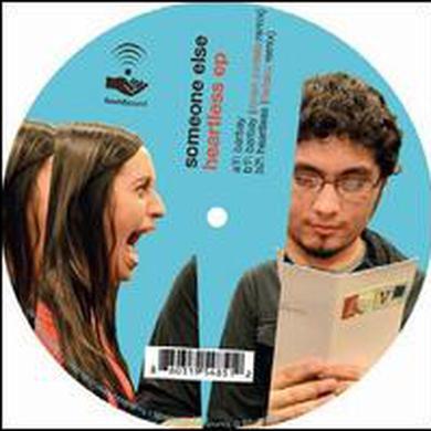 Someone Else HEARTLESS Vinyl Record