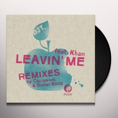 Dj T LEAVIN ME Vinyl Record