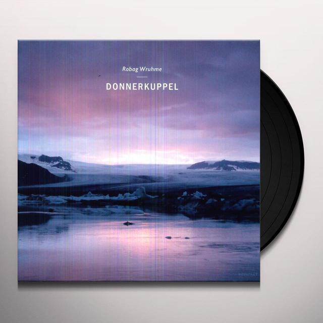 Robag Wruhme DONNERKUPPEL (EP) Vinyl Record